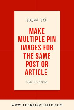 Learn how to make multiple pin images for one blog post and see which one gets repinned more! Simple and effective.