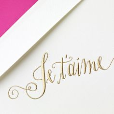 WISH LIST <3 Maybe my new signature note card? ;)  Crane & Co. Our Hand Engraved Je t'aime Note