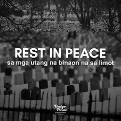 Filipino Funny, Filipino Quotes, Tagalog Love Quotes, Tagalog Quotes, Quotations, Qoutes, Strong Quotes, Me Quotes, Patama Quotes
