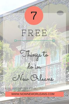 Fun and Free Things to do in New Orleans http://nowneworleans.com/great-time-new-orleans-free/