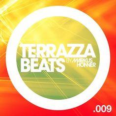 Terrazza Beats 009 by Markus Honner (July 2014)