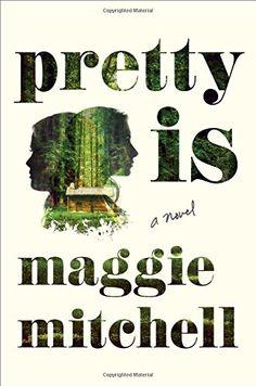 Pretty Is: A Novel by Maggie Mitchell http://www.amazon.com/dp/1627791485/ref=cm_sw_r_pi_dp_QAuZvb0Y19F1H