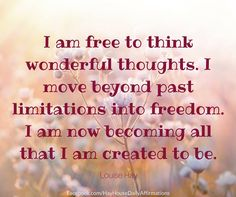 Hay House Daily Affirmations     I am free to think wonderful thoughts by Louise Hay