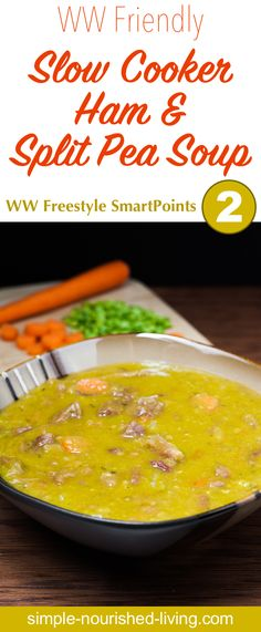 This Skinny Slow Cooker Ham & Split Pea Soup is chock full of good-for-you ingredients including – split peas, onions, carrots and celery. Packed with fiber, and protein, this hearty, tasty, nourishing soup will keep you full for hours. And it's a great way to put a leftover ham bone to work. (If you don't have a ham bone, you can use a ham hock instead, or skip the ham bone altogether.) About 271 calories and 2 WW Freestyle SmartPoints per serving - Simple-Nourished-Living.com!