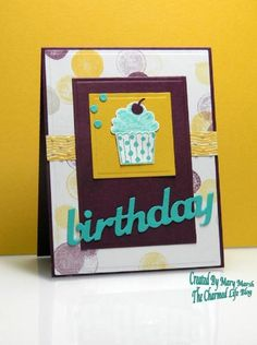 CC491 ~cupcake birthday~ by MaryR917 - Cards and Paper Crafts at Splitcoaststampers