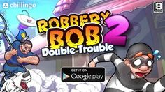 Robbery Bob 2 Double Trouble Android Hileli Mod Apk indir