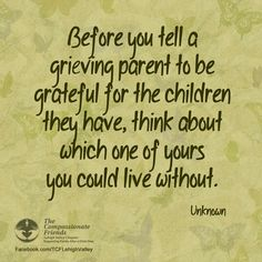 Grief and Bereavement quote from TCF Lehigh Valley Facebook Page 4-10-14