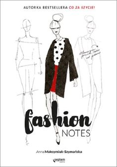 Fashion notes-Maksymiuk-Szymańska Anna Anna, Notes, Reading, Polyvore, Image, Book, Fashion, Author, Moda