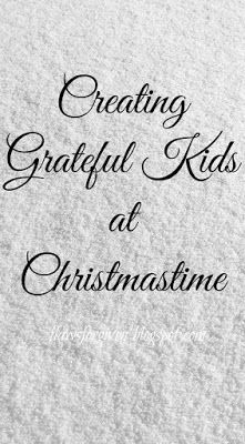 Creating Grateful Kids at Christmastime