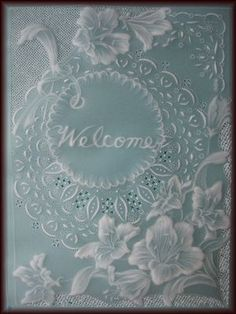"""Parchment Craft """"Welcome"""""""