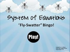 "Systems of Equations ""Fly-Swatter"" Bingo! Lots of math review activities and lesson plans on this page"