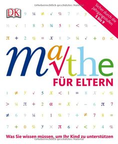 Mathe für Eltern: Was Sie wissen müssen, um Ihr Kind zu unterstützen: Amazon.de: Carol Vorderman: Bücher