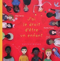 J'AI LE DROIT D'ETRE UN ENFANT - Catalogue virtuel de la Librairie Monet