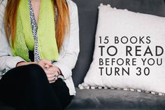15 Books to Read Before You Turn 30