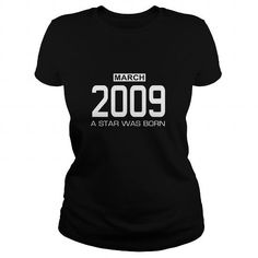 3 2009 March Star was born T Shirt Hoodie Shirt VNeck Shirt Sweat Shirt Youth Tee for womens and Men