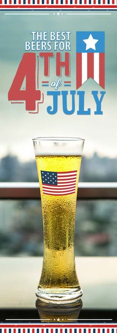 Putting a little thought into what will fuel your Independence Day celebrations can make them that much more memorable. Try something new, introduce a buddy to a new style, support those that make this day possible, or pickup that old patriotic favorite. | 18 Patriotic Beers You Should Drink on the 4th of July #beer #patrioticbeer