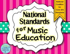 National Standards for Music Education - based on most recent draft of the National Coalition for Core Arts Standards for Music. I will update this file if any revisions are made to the standards once they are finalized.