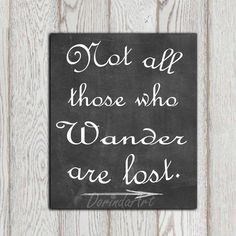 Not all who wander are lost Chalkboard quote Travel inspirational decor Typography printable JRR Tolkien quote Custom Instant download
