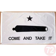 Come And Take It Flag Black And White - 3x5 Foot Polyester Flag