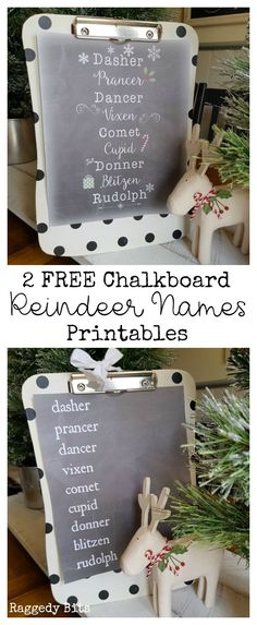 A choice of 2 FREE Chalkboard Reindeer Name Printables to decorate your home with this Christmas | www.raggedy-bits.com