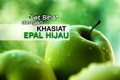 Epal Hijau Sesuai Untuk Diet Turunkan Berat Badan | http://www.wom.my/kesihatan/petua-pemakanan/khasiat-epal-hijau/