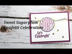 Introducing Stampin' Up!'s Sweet Sugarplum & Confetti Celebration - YouTube