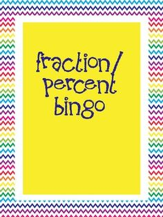 FREE An easy bingo game that can be used to reinforce converting simple fractions to decimals and percents. Can also be used as a flash card game (memor...