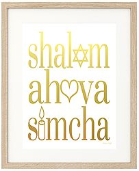 Shalom, Ahava & Simcha // Peace, Love & Joy