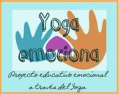 PROGRAMA YOGA-EMOCIONA. Planificación de actividades de mindfulness, yoga, relajación, masajes, respiración y otras.. para niños de Educación Infantil Chico Yoga, Nlp Coaching, Yoga World, Baby Yoga, Mindfulness For Kids, Brain Gym, English Activities, Cooperative Learning, Yoga For Kids