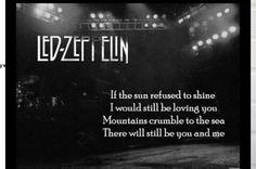 Thank you- Led Zeppelin