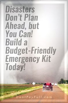 How to Assemble an Inexpensive Natural Disaster Emergency Kit