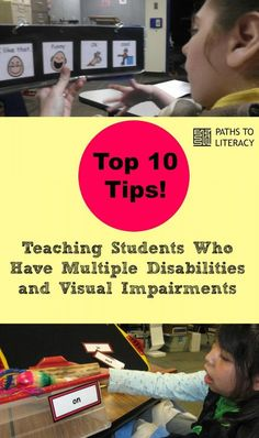 Top 10 tips for teaching students with multiple disabilities & visual impairments (MDVI, VIMD)