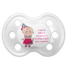 My Mommys a Princess Custom Baby Baby Pacifier