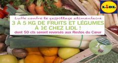 LIDL offre anti-gaspillage : Fruits et Légumes 3 à 5 kg à 1 €Maximum échantillons