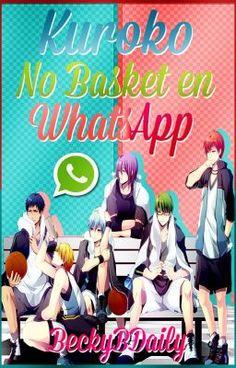 "Deberías leer "" Kuroko No Basket en WhatsApp! © |Comedia| "" en #Wattpad #humor"
