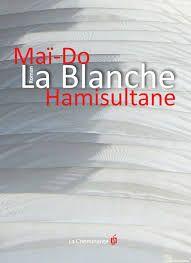 La Blanche by Mai-Do Hamisultane