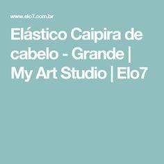 Elástico Caipira de cabelo - Grande | My Art Studio | Elo7