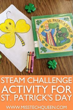 If you are looking for a fun and engaging St. Patrick's Day activity to use with your Kindergarten, 1st grade, 2nd grade, or 3rd grade students, you will love my STEAM Challenge Activity! This challenge targets the Art in STEAM as students will think outside the box to disguise a shamrock while incorporating writing with a creative story. This low prep activity is perfect for a center activity or whole class activity and can be modified for various levels.