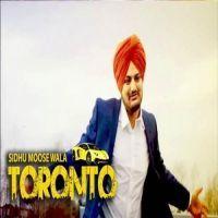 Toronto Sidhu Moose Wala MP3 Song Download - Riskyjatt Com