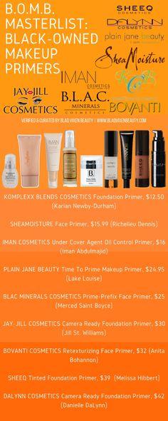 B.O.M.B. Masterlist: #BlackOwned Makeup Primers featuring SHEEQ Cosmetics, SheaMoisture, Jay-Jill Cosmetics by Jill St. Williams, b.l.a.c. minerals, Bovanti, KomplexxBlends.com, IMAN Cosmetics, DALYNN Cosmetics and Plain Jane Beauty.