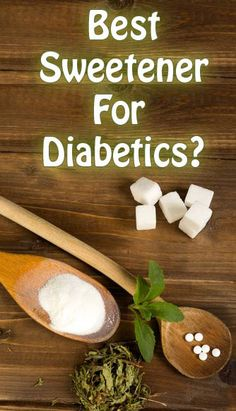 The details on different sweeteners for type 2 diabetics