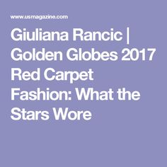 Giuliana Rancic  | Golden Globes 2017 Red Carpet Fashion: What the Stars Wore