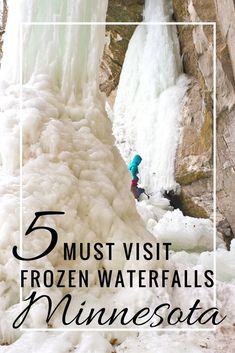5 frozen waterfalls to visit in Minnesota - Looking for things to do during the Minnesota Winter? Travel means icy road trips so make the most of it by visiting these top 5 frozen waterfalls near Minneapolis, Lake Superior and across the state Places To Travel, Travel Destinations, Places To Go, Lake Superior, Carpe Diem, Mall Of America, North America, Central America, To Infinity And Beyond