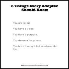 5 Things Every Adoptee Should Know  #adopteequotes #adoptionquotes