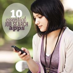10 Essential Job Search Apps | Job Search Tips