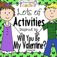$6 A selection of common core based reading, language arts & math worksheets, activities, games and fun stuff to go along witht the book Will You Be My Valentine? by Steven Kroll.Asking Questions pg. 6Beginning, Middle & End pgs. 7-8Characterization pgs. 9-12Compare & Contrast pg. 13Text-to-Self Connections pgs. 14-15Text-to-Text Connections pgs. 16-17Predicting pg. 18Valentine Words - Find & Color pg. 21Valentine Words - ABC Order pg. 22Sight Word Find pgs. 23-25ABC Letter Recog...