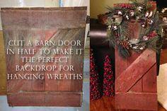 Barn door = great backdrop for wreaths