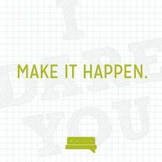 I dare you. Make it happen, make it count. #daring #spillyourgutsy #tuesdaytug #motivation #worxgd