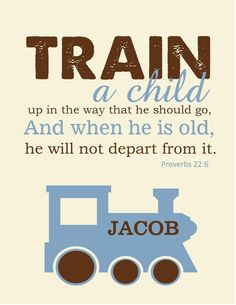 Bible Verse Nursery Print Proverbs 226 Train by TheEducatedOwl