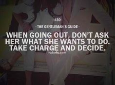 Gentleman's Guide #30 .... But not always ... Sometimes a girl want to have some…